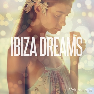 VARIOUS - Ibiza Dreams Vol 1 (Finest Island Chill Out Mix)