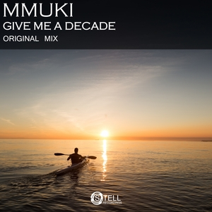 MMUKI - Give Me A Decade
