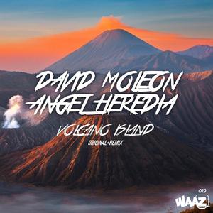 DAVID MOLEON & ANGEL HEREDIA - Volcano Island
