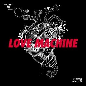 SUPTIL - Love Machine