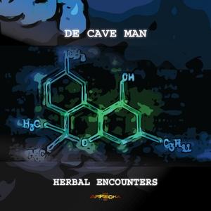 DE CAVE MAN - Herbal Encounters