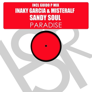 INAKY GARCIA & MISTERALF feat SANDY SOUL - Paradise