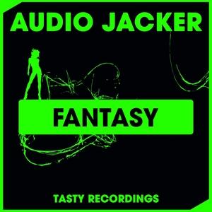 AUDIO JACKER - Fantasy