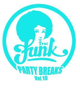 BANG 'N MASH/CHUDYDJ CLAIRVO/FUNKOSOL BEATS/DJ AXE - Party Breaks Vol 10