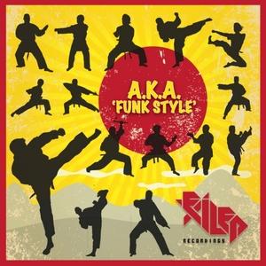 A.K.A - Funk Style