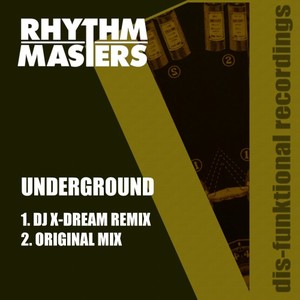 RHYTHM MASTERS - Underground