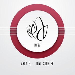 ANEY F - Love Song EP
