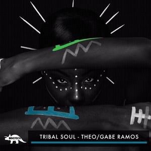 GABE RAMOS/THEO - Tribal Soul