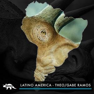 GABE RAMOS/THEO - Latino America