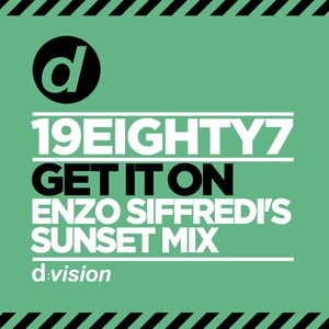 19EIGHTY7 - Get It On