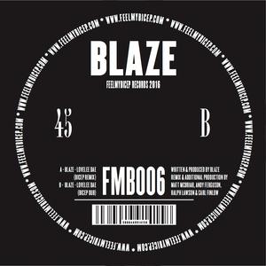 BLAZE - Lovelee Dae (Bicep Remixes)