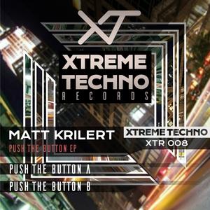 MATT KRILERT - Push The Button EP