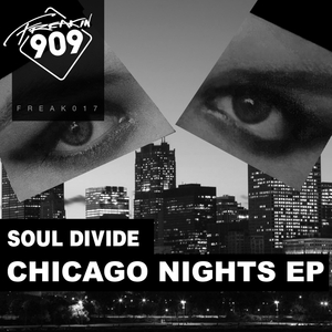SOUL DIVIDE - Chicago Nights EP