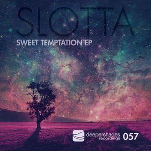 SLOTTA - Sweet Temptation EP