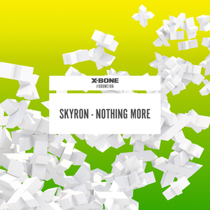 SKYRON - Nothing More