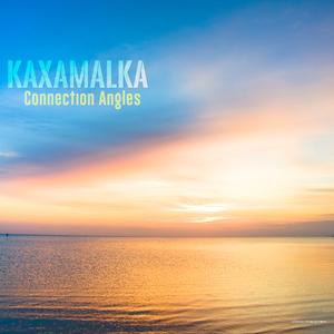 KAXAMALKA - Connection Angles