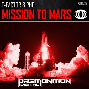 T-FACTOR & PHD - Mission To Mars