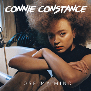 CONNIE CONSTANCE - Lose My Mind
