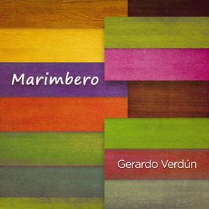 GERARDO VERDUN - Marimbero