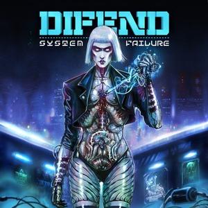 DIFEND - System Failure EP