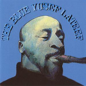 YUSEF LATEEF - The Blue Yusef Lateef