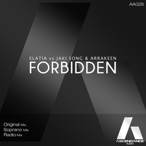 ELATIA vs JAKI SONG & ARRAKEEN - Forbidden