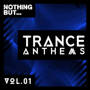 VARIOUS - Nothing But... Trance Anthems Vol 1