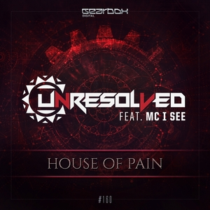 UNRESOLVED & MC I SEE - House Of Pain