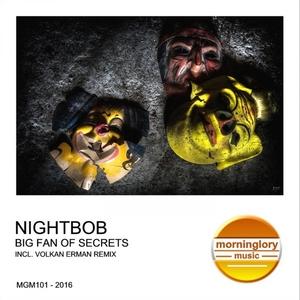 NIGHTBOB - Big Fan Of Secrets