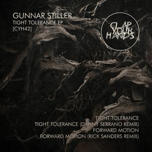 GUNNAR STILLER - Tight Tolerance EP