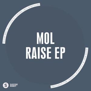 MOL - Raise EP