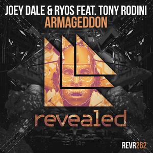 JOEY DALE & RYOS feat TONY RODINI - Armageddon
