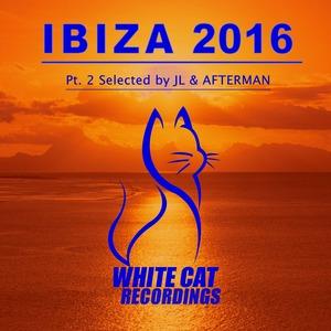 VARIOUS - Ibiza 2016  Pt.2 Selected By Jl & Afterman