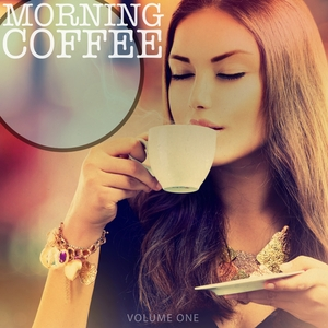 VARIOUS - Morning Coffee Vol 1 (Selection Of Amazing Coffee Lounge Tracks)