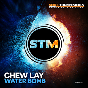 CHEW LAY - Water Bomb
