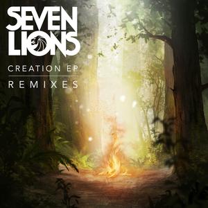 SEVEN LIONS - Creation (Remixes)