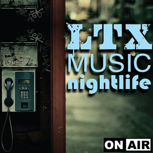 VARIOUS - LTX Music Nightlife (Volume 5)