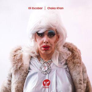 ELI ESCOBAR - Chaka Khan