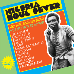 VARIOUS - NIGERIA SOUL FEVER (Afro Funk, Disco And Boogie: West African Disco Mayhem!)