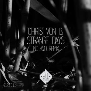 CHRIS VON B - Strange Days