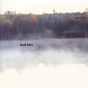 BARK HAZE - One For Merz