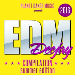 VARIOUS - EDM Deejay Compilation 2016 (Summer Edition)