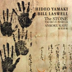 HIDEO YAMAKI/BILL LASWELL - The Stone