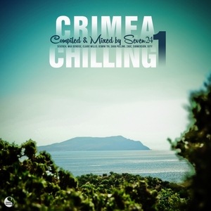 VARIOUS - Crimea Chilling Vol 1 (Compiled & Mixed By Seven24)