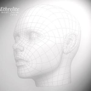 ETHRELITE - Next Form