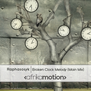 RAPHASOSYK - Broken Clock Melody
