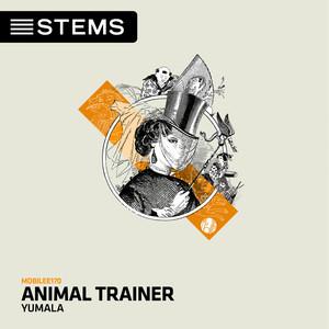 ANIMAL TRAINER - Yumala