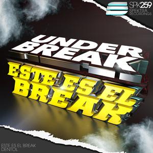 UNDER BREAK - Este Es El Break