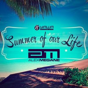 ALEX MEGANE - Summer Of Our Life