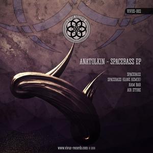 ANATOLKIN - Space Bass EP